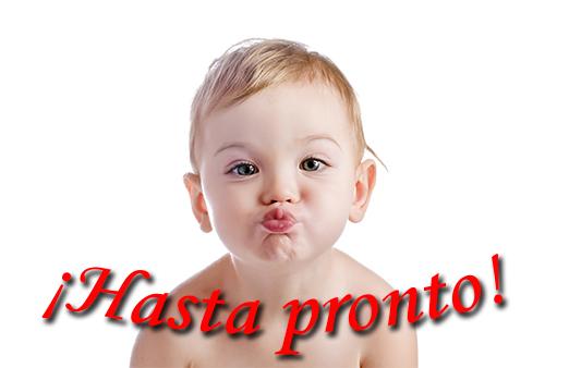 """Un niño rubio, de un par de años, tirando un beso con sus labios fruncidos. En la parte de abajo, el texto """"¡Hasta pronto!"""" en rojo."""